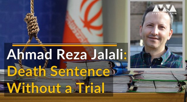 Ahmad Reza Jalali: Death Sentence Without a Trial
